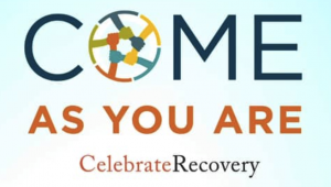 Celebrate Recovery Come as You Are